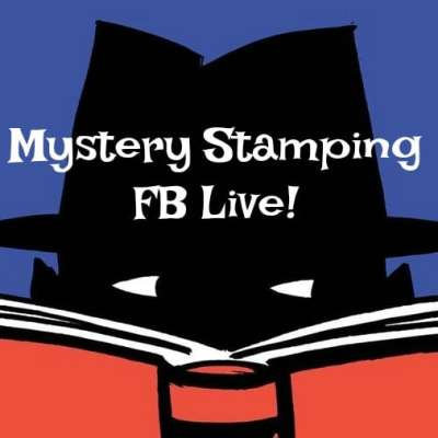Mystery Stamping Facebook Live