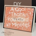 DIY A Cool Thank You Card in Minutes