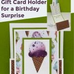 How to Make Your Own Unique Gift Card Holder for a Birthday Surprise