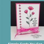 Cards for Friends: Add Beauty to Someone's Day with a Handmade Card