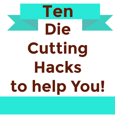 10 Die Cutting Hacks That Actually Supercharge Your Card Making Skills
