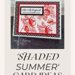 Stampin' Up! Shaded Summer Card Ideas