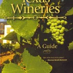 """""""Texas Wineries: A Guide"""" book review"""