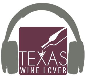 Texas Wine Lover podcast