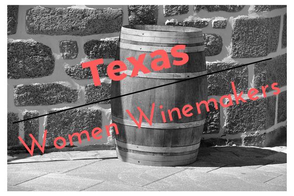 Texas Women Winemakers