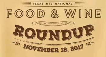 Texas International Food & Wine Roundup