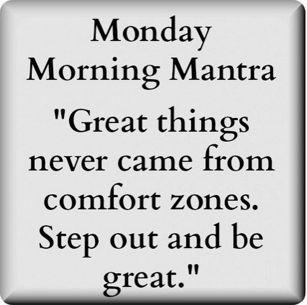 Ten Monday Morning Mantras To Kickstart Your Week Ty