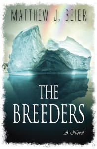 The Breeders by Matthew J. Beier
