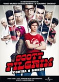Scott Pilgrim contra o Mundo (Scott Pilgrim vs. the World, 2010, EUA-Reino Unido) [C#031]