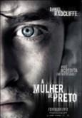 A Mulher de Preto (The Woman in Black, 2012, EUA) [C#054]