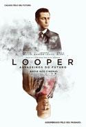 Looper – Assassinos do Futuro (Looper, 2012, EUA) [C#091]