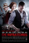 Os Infratores (Lawless, 2012, EUA) [C#095]