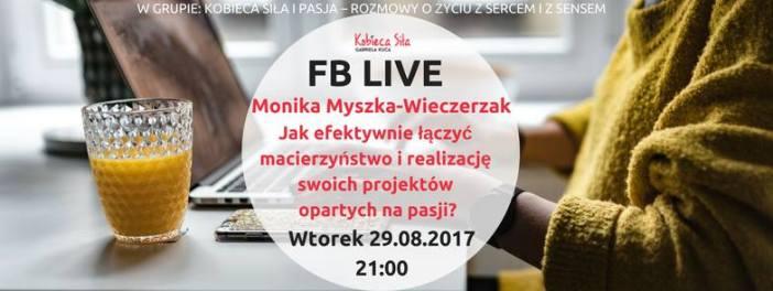 fb live monika myszka