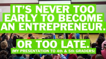 It's never too early to become an entrepreneur…