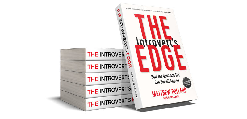 the Introverts Edge sales strategy book by Matthew Pollard explains the best ways to improve sales