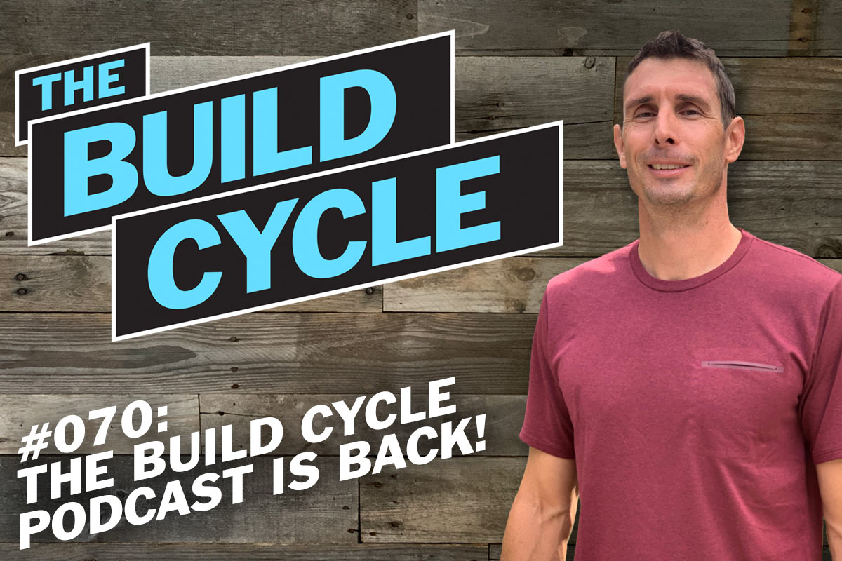 cover art for the build cycle podcast episode 70