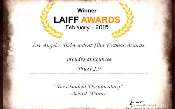 "02 Priest 2.0 wins ""Best Student Documentary"" by Los Angeles Independent Film Festival Awards"