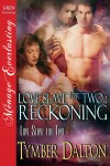 Love Slave for Two: Reckoning (Book 4)