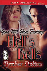 Cover for Good Will Ghost Hunting: Hell's Bells