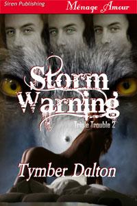 Storm Warning (Triple Trouble 2)