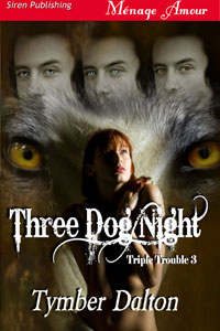 Cover for Three Dog Night (Triple Trouble 3)
