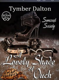 #TimeMachine Discount – A Lovely Shade of Ouch (Suncoast Society)