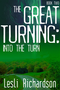 The Great Turning: Into the Turn (Book 2)