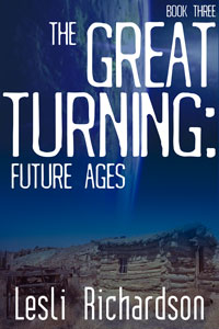 The Great Turning: Future Ages (Book 3)