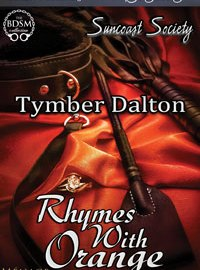 Available for Pre-Order: Rhymes With Orange (Suncoast Society)