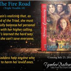 Release Day: The Fire Road (Triple Trouble 10)
