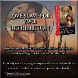 Now Available – Love Slave for Two: Retribution (Book 6)