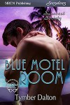 Blue Motel Room (Suncoast Society)