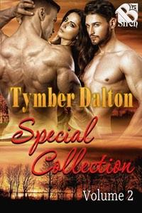 Tymber Dalton Special Collection Volume 2