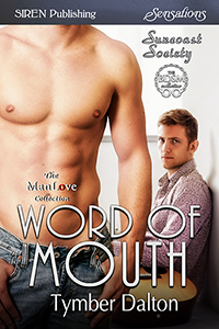 #SneakPeek #SnippetSaturday – Word of Mouth (Suncoast Society)