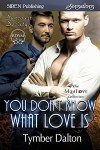 You Don't Know What Love Is (Suncoast Society)