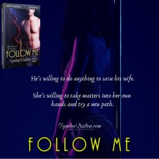 Release Day: Follow Me (Suncoast Society) – Kel and Mal's story.