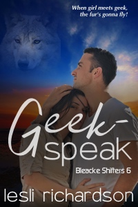 Geek-Speak (Bleacke Shifters 6)