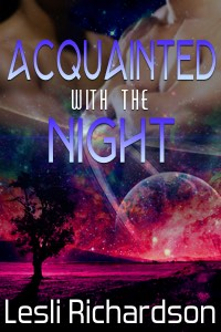 It's BAAAACK! Re-release of Acquainted With the Night in e-book and print!