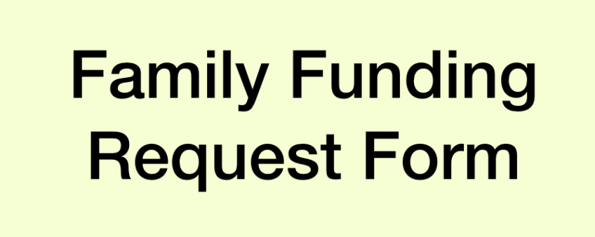Family Funding Request Form