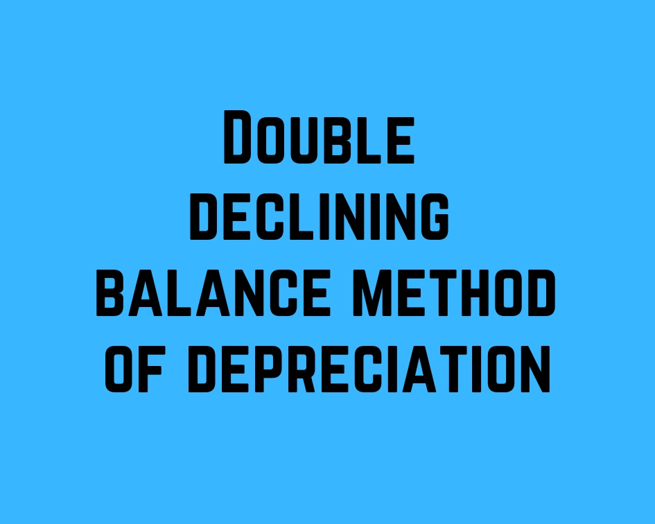 double declining balance method depreciation