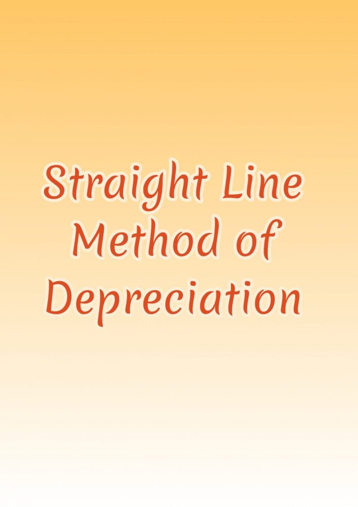 straight line depreciation mehtod