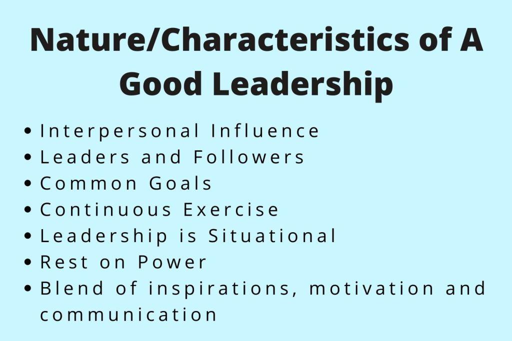nature and characteristics of a good leadership