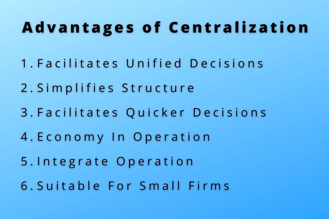 centralization advantages