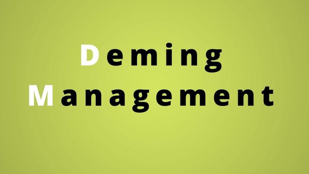 Deming Management