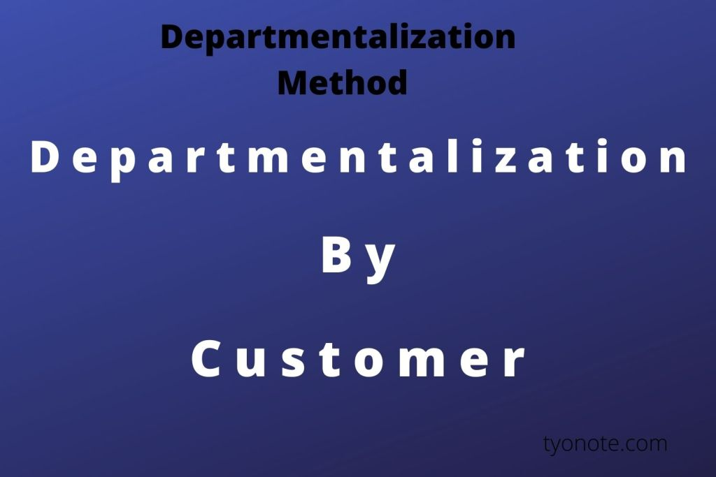 customer departmentalization method