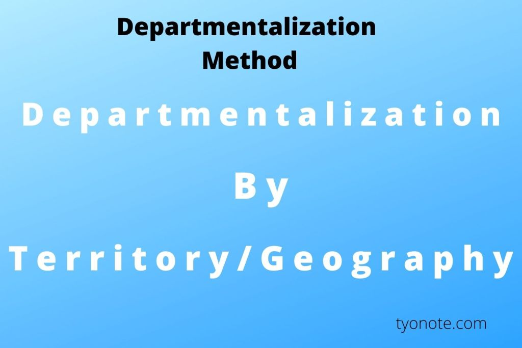 territory departmentalization