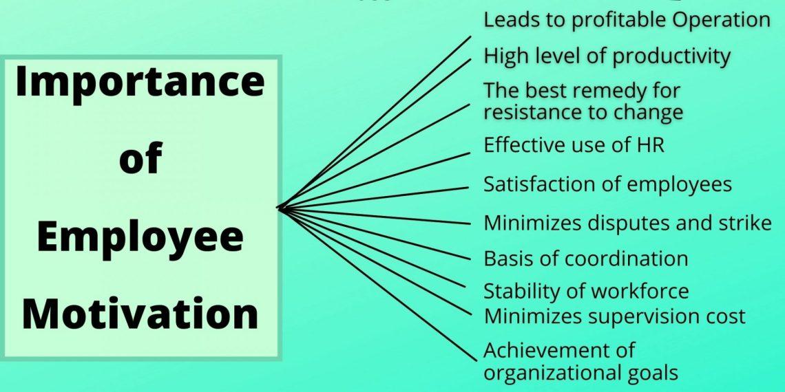 10 importance of employee motivation