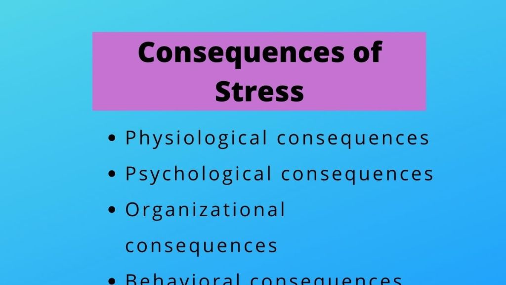 four consequences of stress