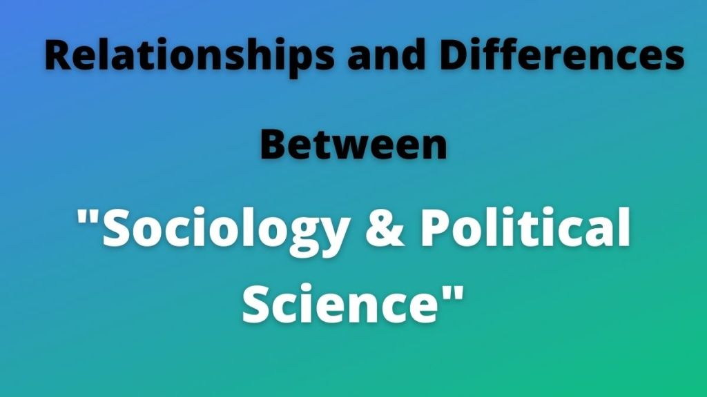sociology and political science