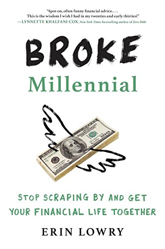 Broke Millennial: Stop Scraping By and Get Your Financial Life Together one of personal finance books